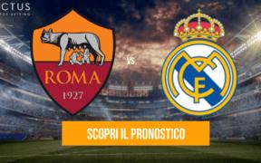 roma - real madrid pronostico
