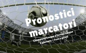 pronostici marcatori champions league europa league