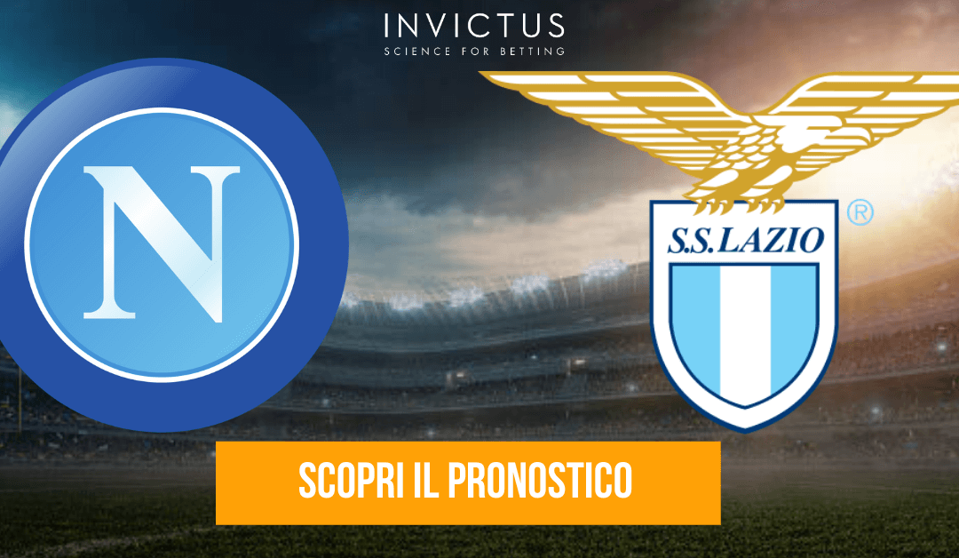 Napoli – Lazio: analisi tattica, statistiche e pronostico