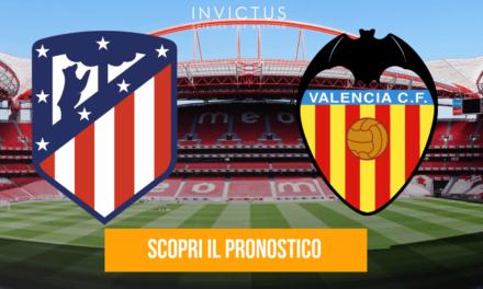 Atletico Madrid – Valencia: analisi tattica, statistiche e pronostico