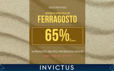 A Ferragosto pronostici & sconti con Invictus