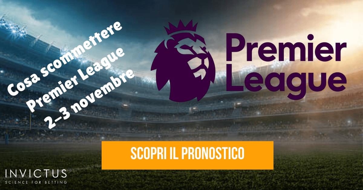 Pronostici Premier League: 2-3 novembre