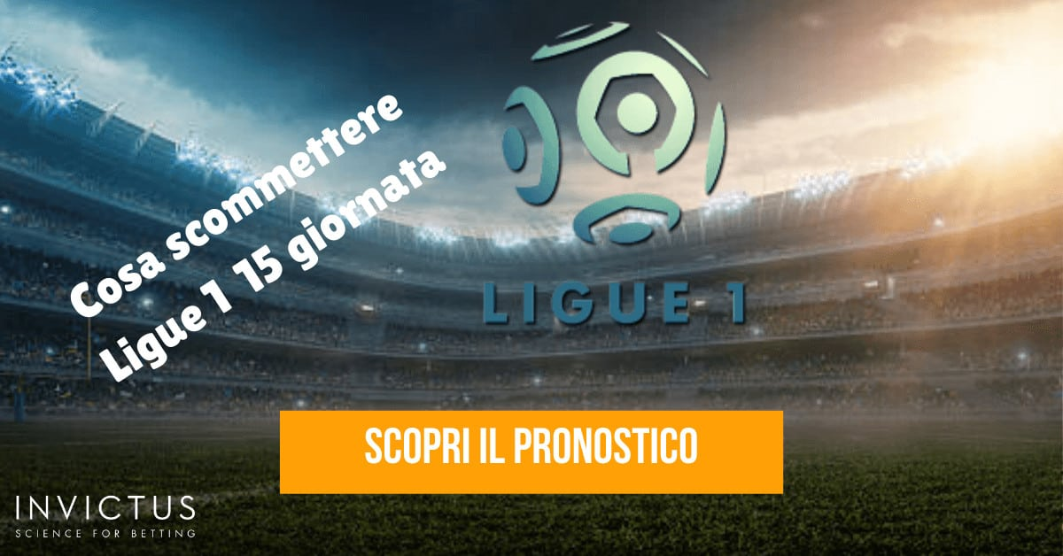 Pronostici Ligue 1: 15 giornata