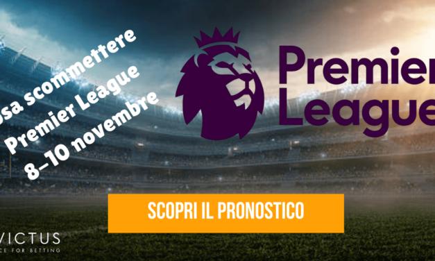 Pronostici Premier League: 8-10 novembre