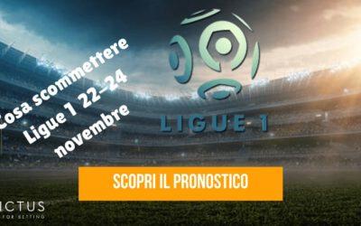 Pronostici Ligue 1 22 – 24 novembre