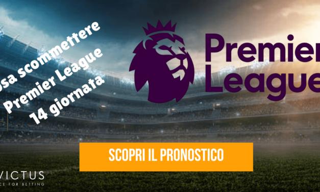Pronostici Premier League: 14 giornata