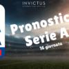 Pronostici Serie A: 16 giornata