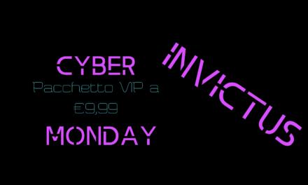 Approfitta del Cyber Monday di Invictus: tutte le funzionalità VIP a soli €9,99!