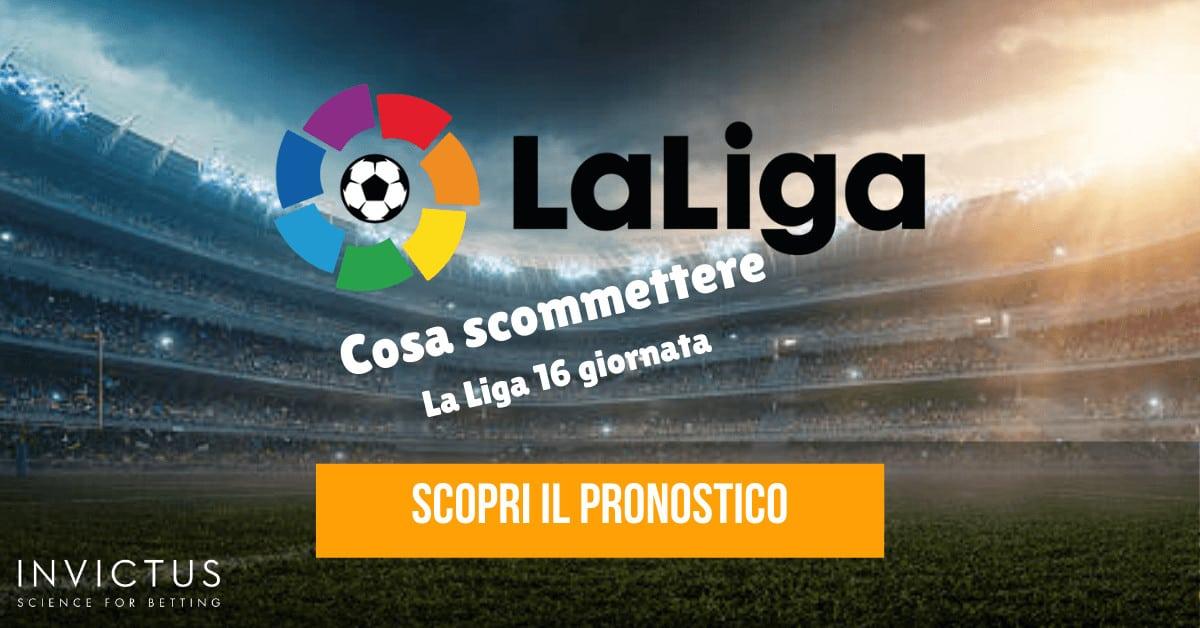 Pronostici Liga: 16 giornata