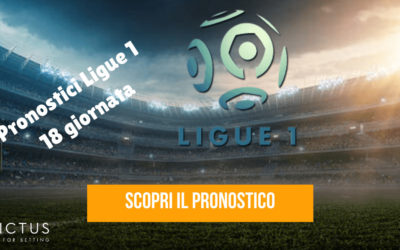 Pronostici Ligue 1: 18 giornata