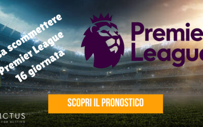 Pronostici Premier League: 16 giornata