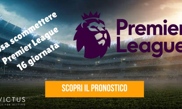 Pronostici Premier League: 16 giornata