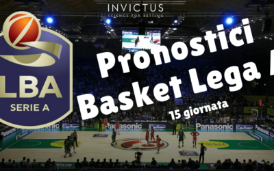Pronostici Basket Lega A: 15 giornata