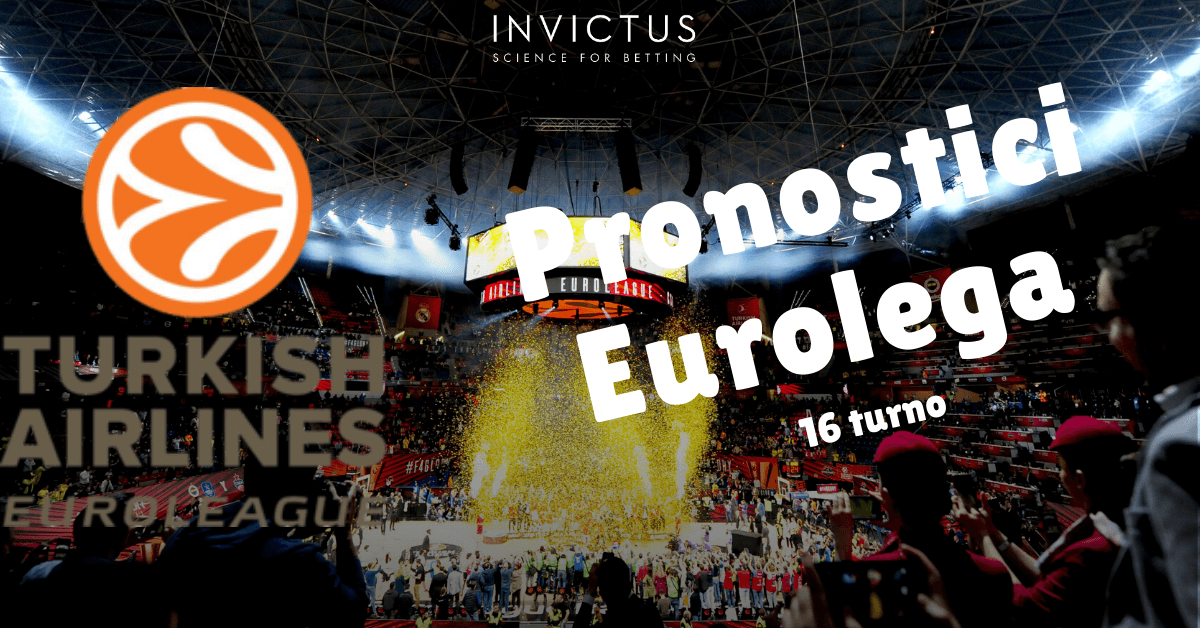 pronostici eurolega 16 turno