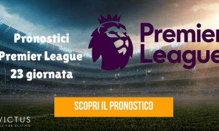 Pronostici Premier League 23 giornata