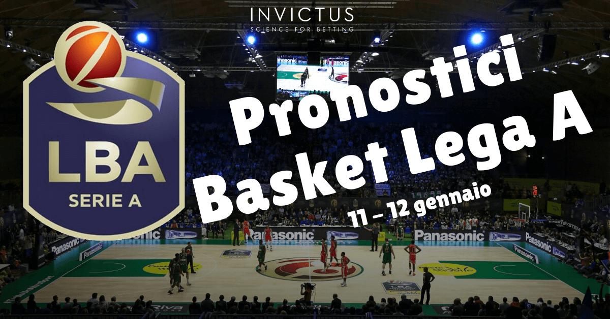 Pronostici Basket Lega A: 11-12 gennaio