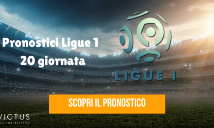 Pronostici Ligue 1: 20 giornata