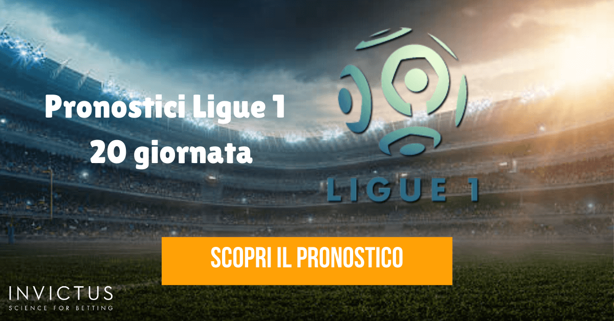 pronostici ligue 1 20 giornata