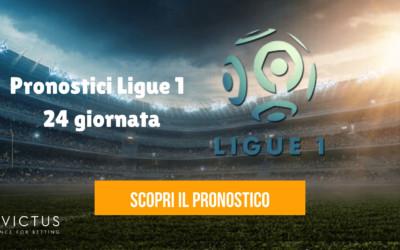 Pronostici Ligue 1: 24 giornata