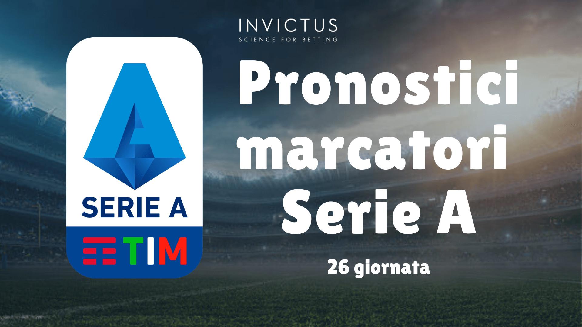 Pronostici Marcatori Serie A 26 Giornata Invictus Blog