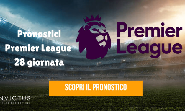 Pronostici Premier League: 28 giornata