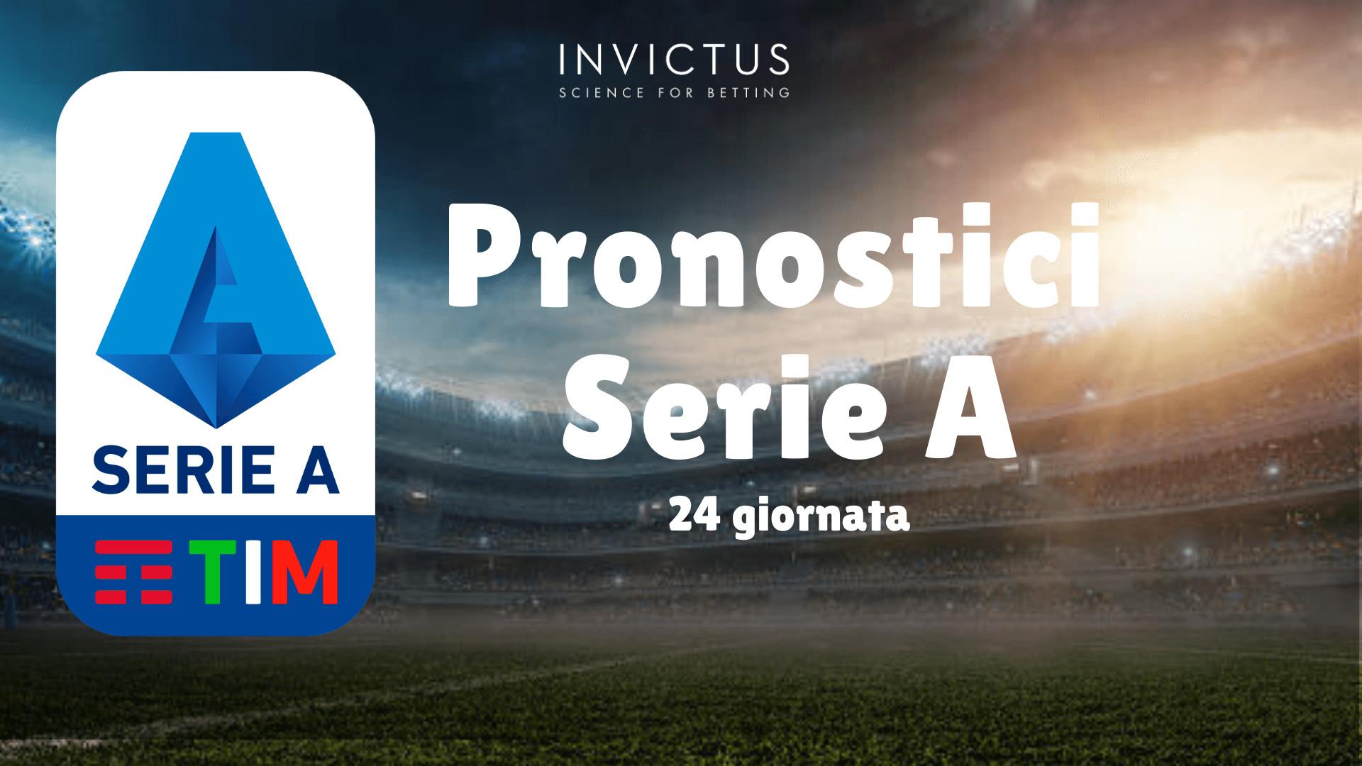 Pronostici Serie A 24 Giornata Invictus Blog