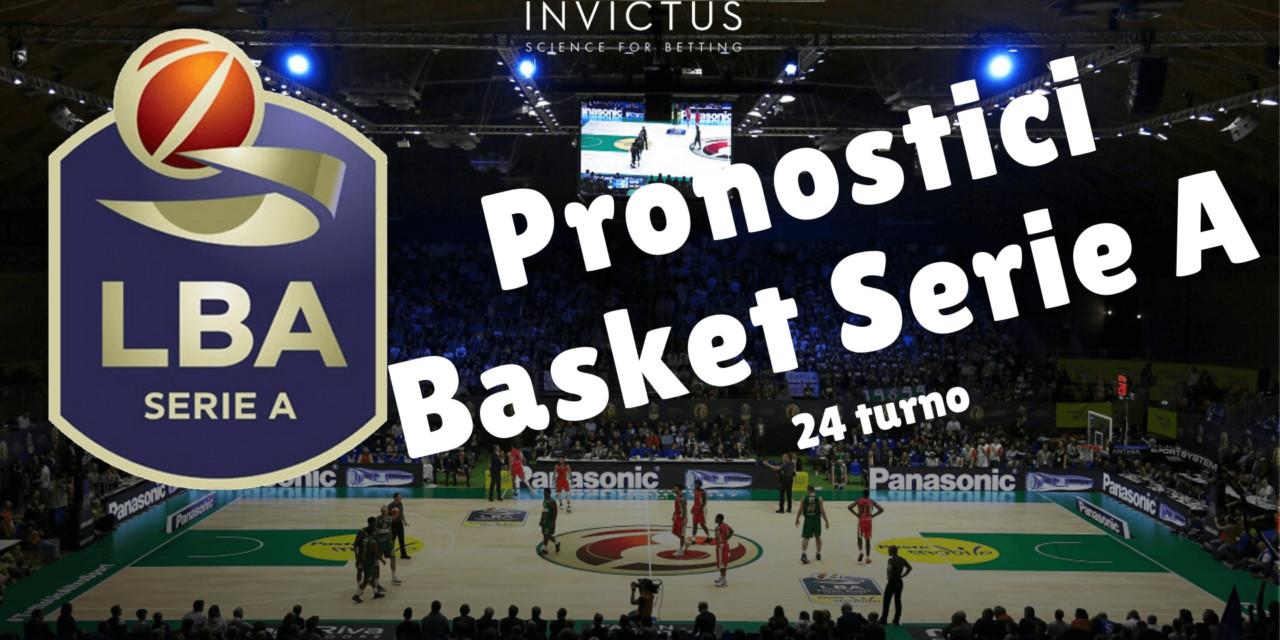 Pronostici basket Serie A: 24 turno