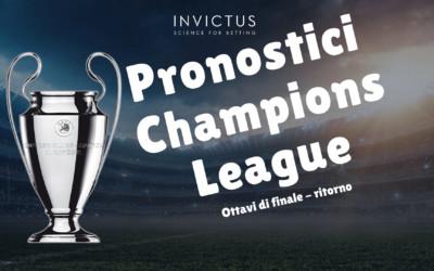 Pronostici Champions League: ottavi di finale ritorno