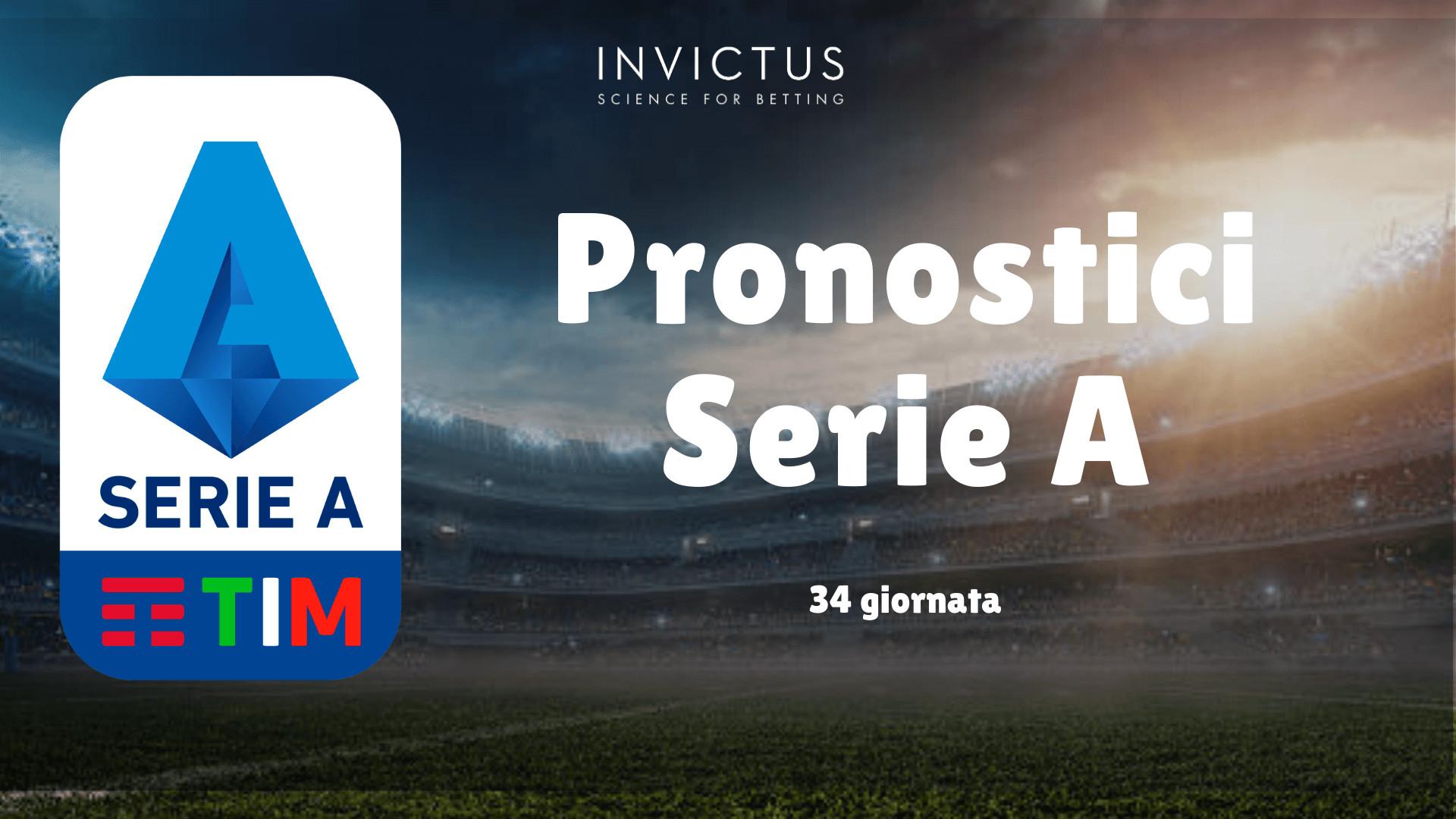 Pronostici Serie A 34 Giornata Invictus Blog